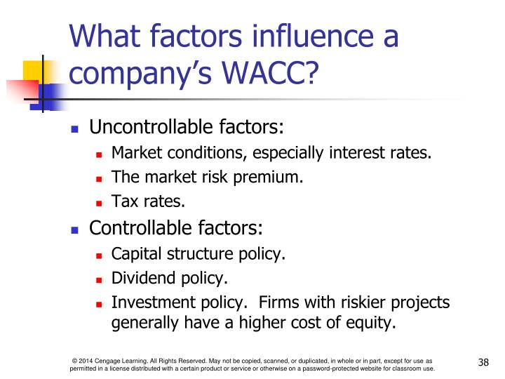 What factors influence a company's WACC?