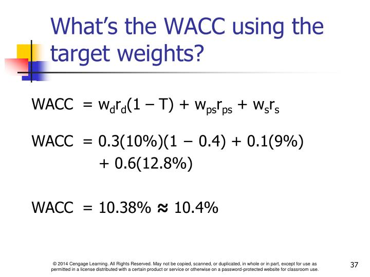 What's the WACC using the target weights?