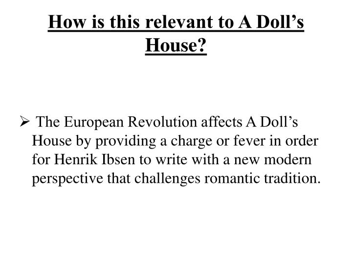 How is this relevant to A Doll's House?