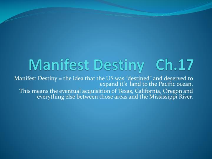 Manifest Destiny   Ch.17