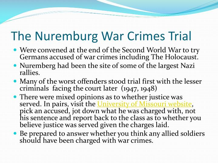 The Nuremburg War Crimes Trial