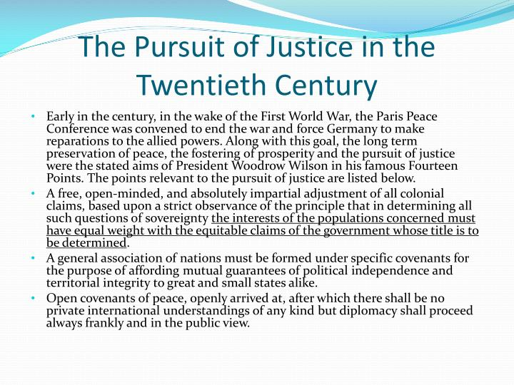 The pursuit of justice in the twentieth century1
