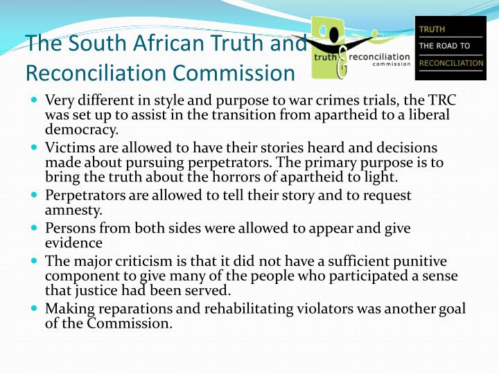The South African Truth and Reconciliation Commission