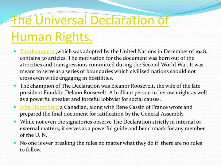 The Universal Declaration of Human Rights.