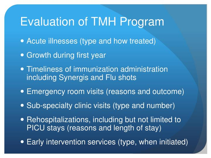 Evaluation of TMH Program