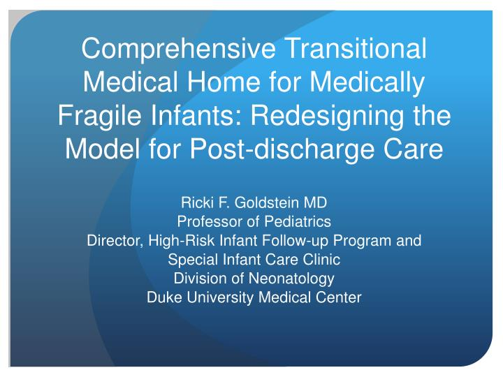Comprehensive Transitional Medical Home for Medically Fragile