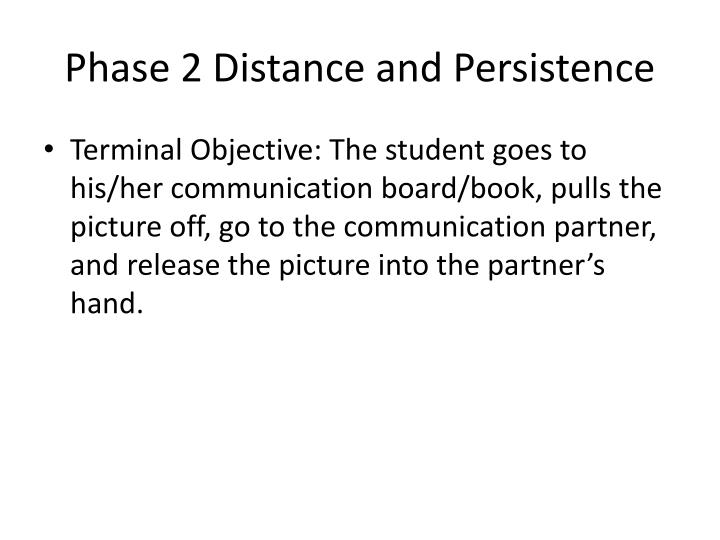 Phase 2 Distance and Persistence