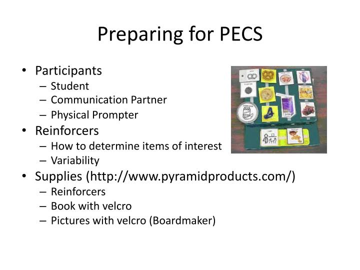 Preparing for PECS