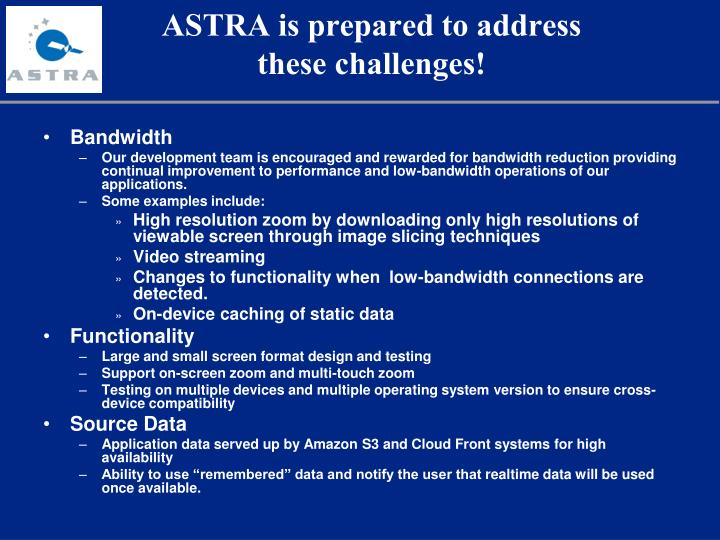 ASTRA is prepared to address these challenges!