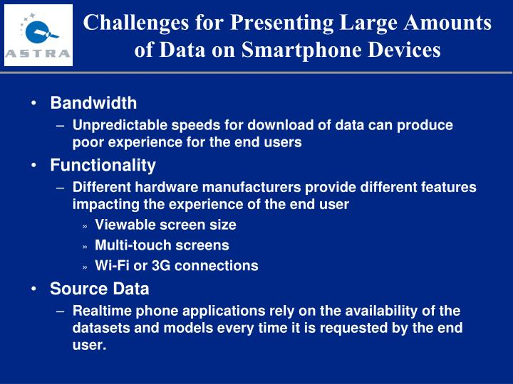 Challenges for Presenting Large Amounts of Data on Smartphone Devices