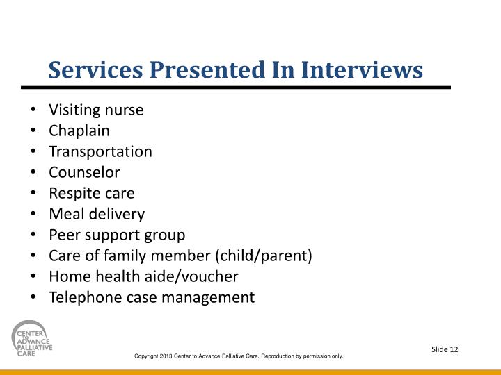 Services Presented In Interviews