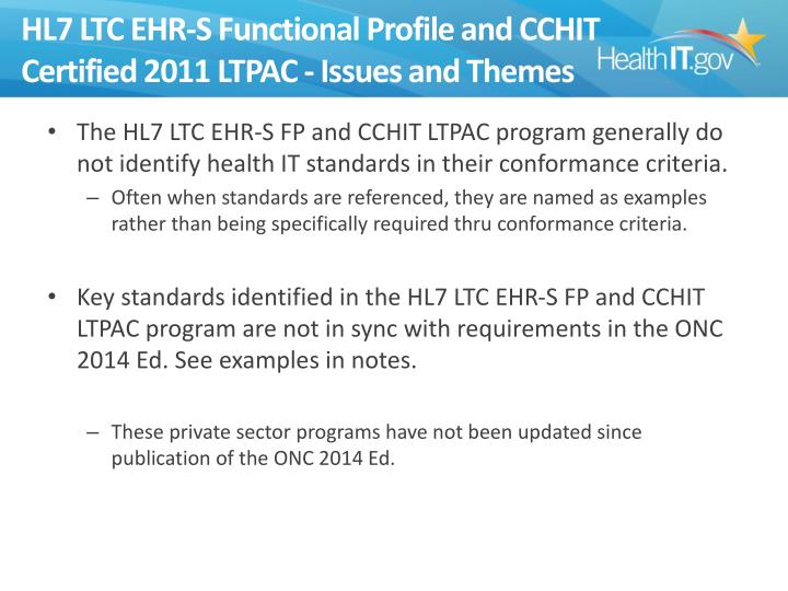 HL7 LTC EHR-S Functional Profile and CCHIT