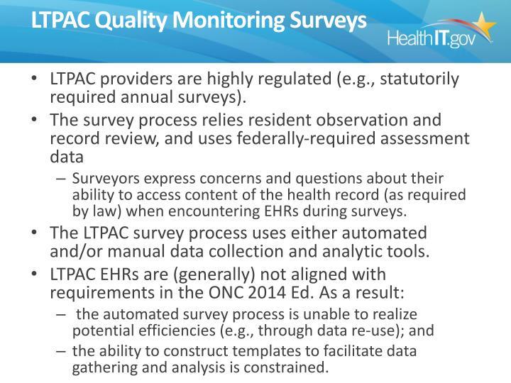LTPAC Quality Monitoring Surveys