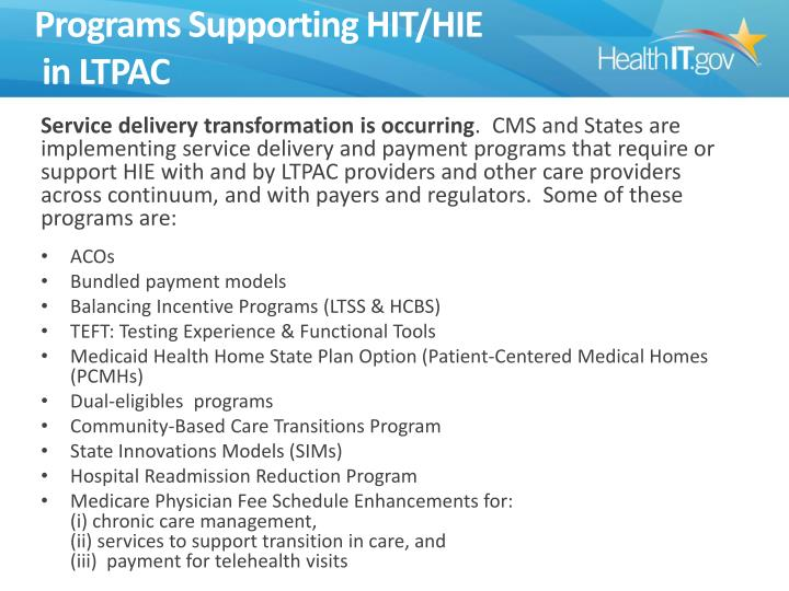 Programs Supporting HIT/HIE