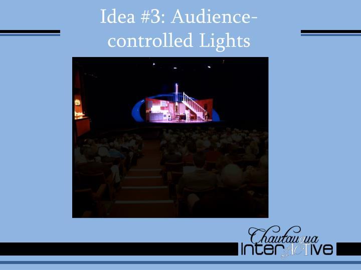 Idea #3: