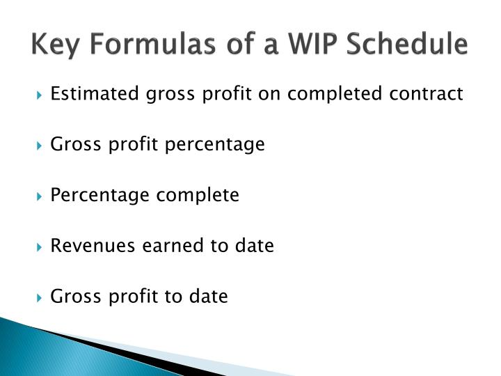 Key Formulas of a WIP Schedule