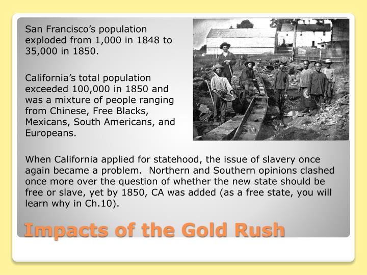 San Francisco's population exploded from 1,000 in 1848 to 35,000 in 1850.