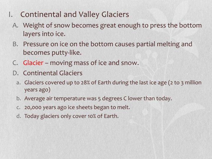 Continental and Valley Glaciers