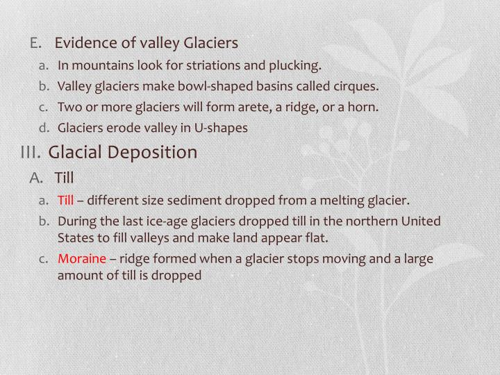 Evidence of valley Glaciers