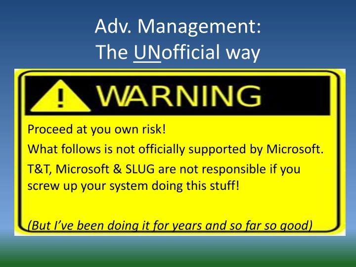 Adv. Management: