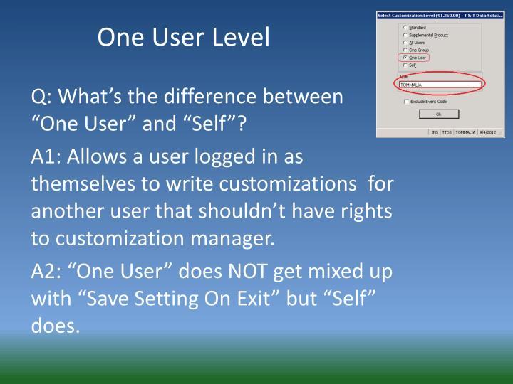 One User Level