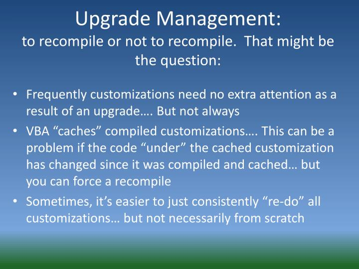 Upgrade Management: