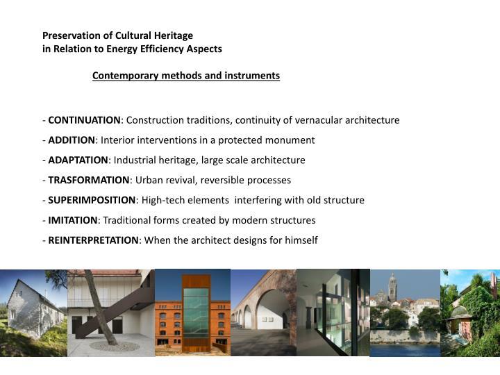 Preservation of Cultural Heritage