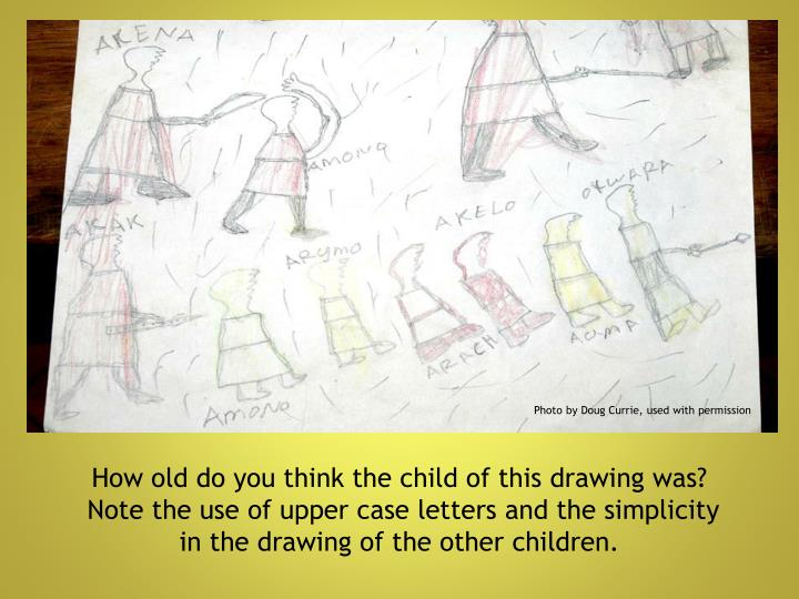 How old do you think the child of this drawing was?