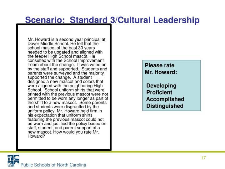 Scenario:  Standard 3/Cultural Leadership