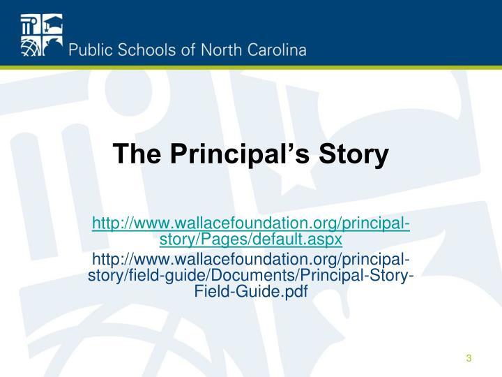The Principal's Story