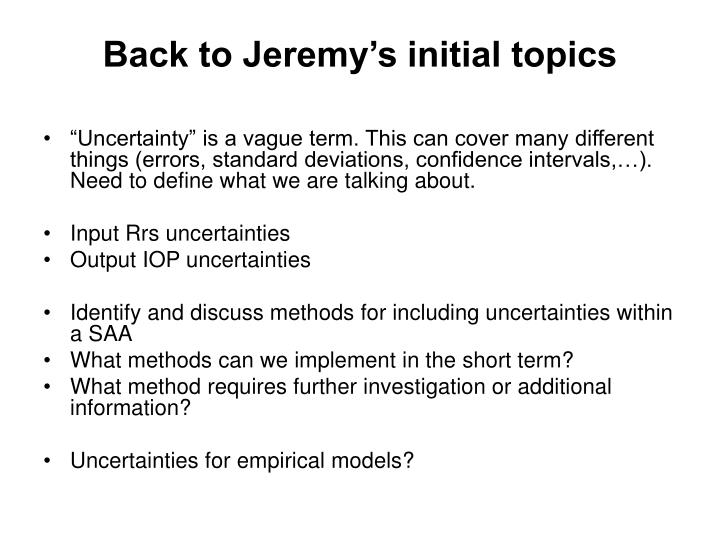 Back to Jeremy's initial topics