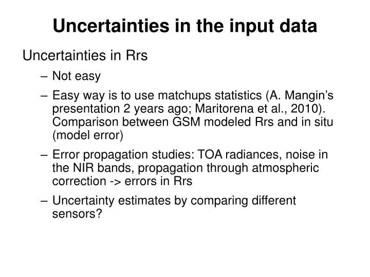 Uncertainties in the input data