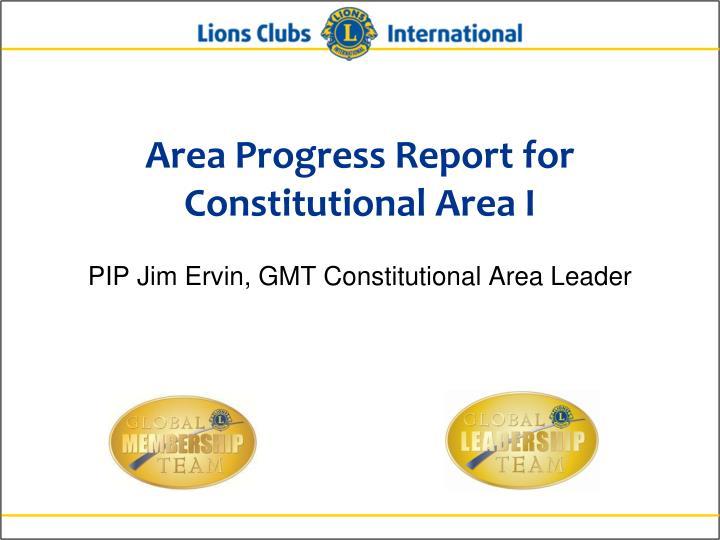 Area Progress Report for Constitutional Area I