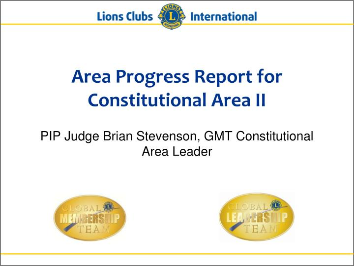 Area Progress Report for Constitutional Area II