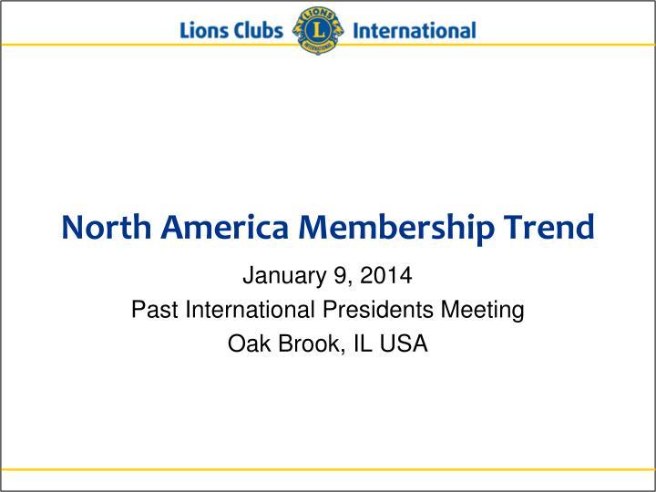North America Membership Trend