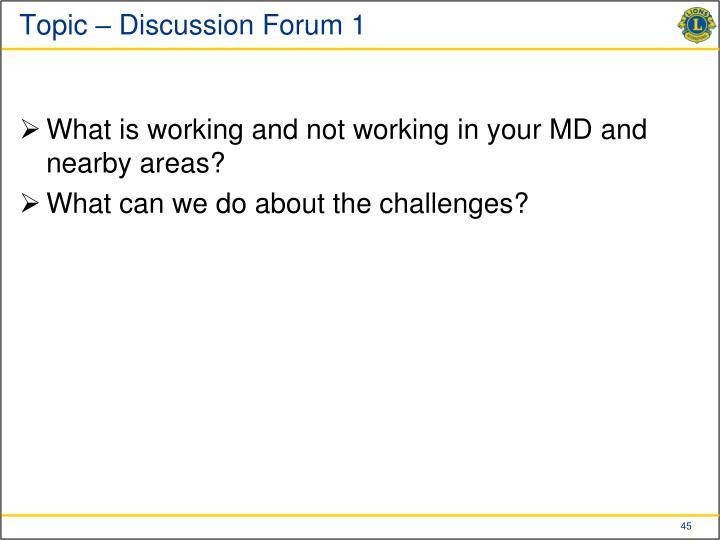 Topic – Discussion Forum 1