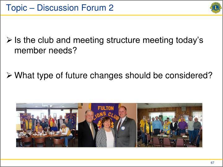 Topic – Discussion Forum