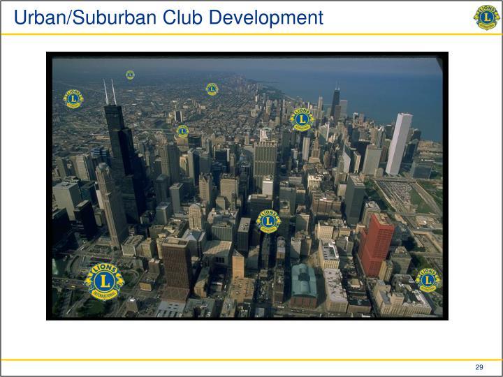 Urban/Suburban Club Development