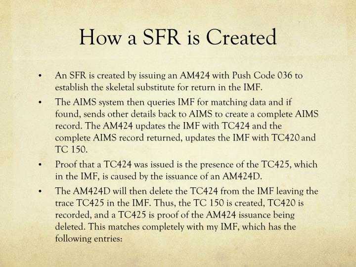 How a SFR is Created