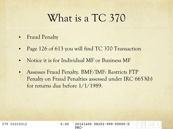 What is a TC 370