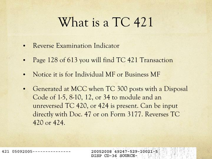 What is a TC 421