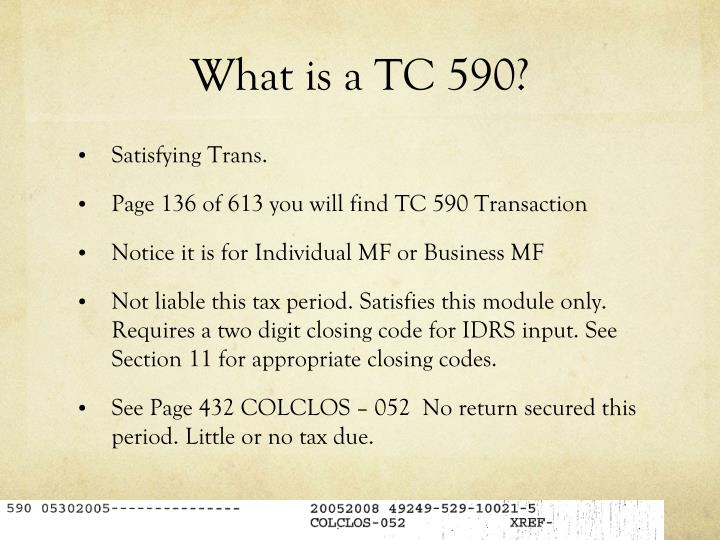 What is a TC 590?