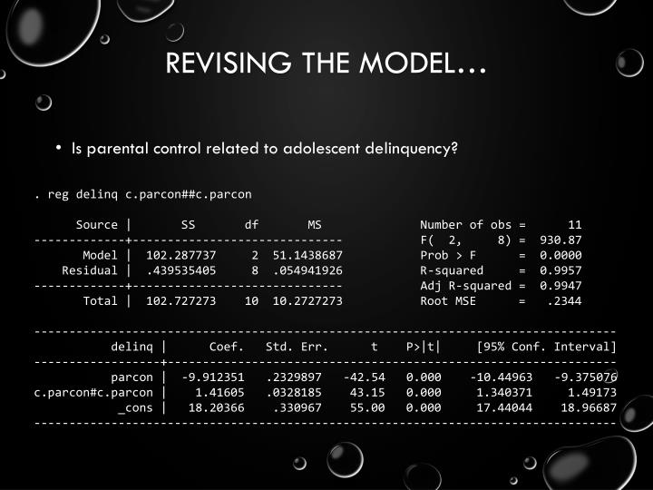 Revising the model…