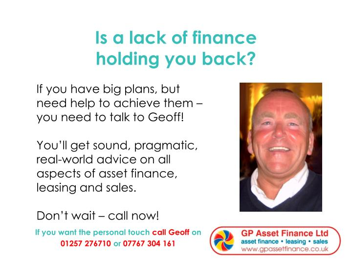 Is a lack of finance holding you back