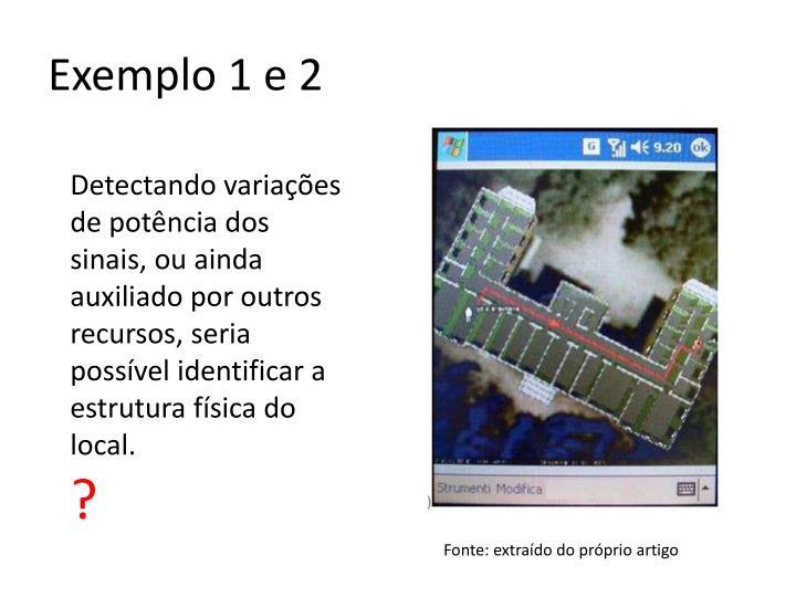 Exemplo 1 e 2