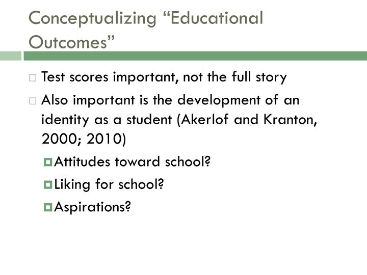 "Conceptualizing ""Educational Outcomes"""