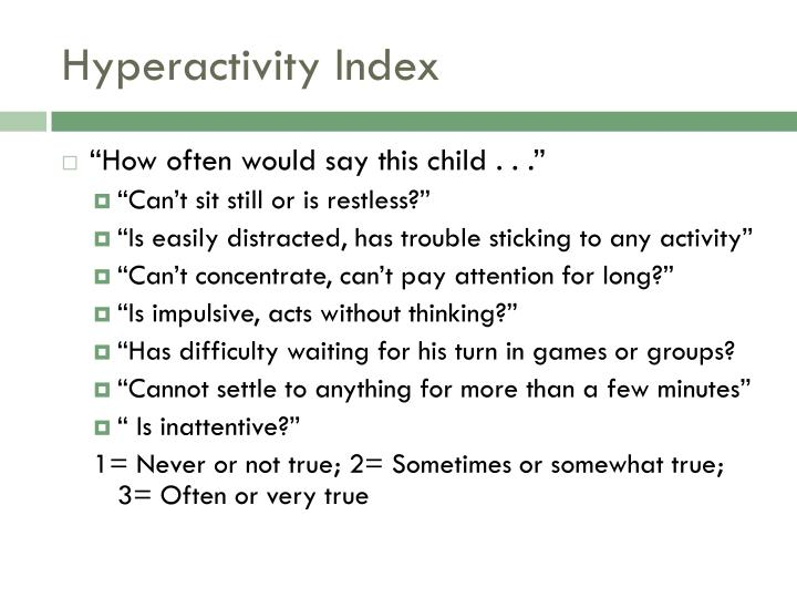 Hyperactivity Index