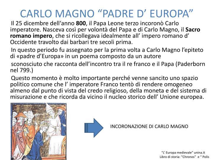 """CARLO MAGNO """"PADRE D' EUROPA"""""""