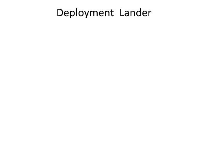Deployment  Lander