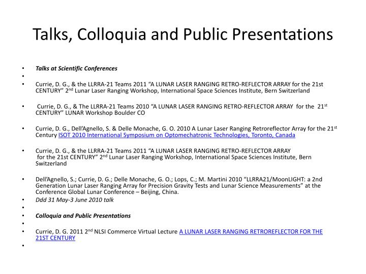Talks, Colloquia and Public Presentations